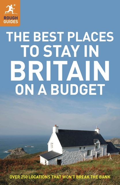 The Best Places to Stay in Britain on a Budget, Helena Smith