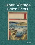 Japan Vintage Color Prints, Lev Well