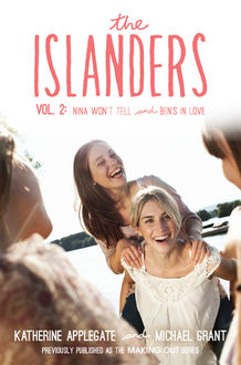 The Islanders: Volume 2, Michael Grant, Katherine Applegate