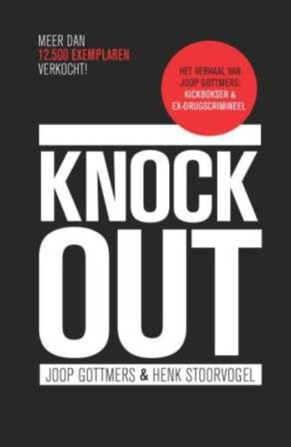 Knock-out, Henk Stoorvogel, Joop Gottmers
