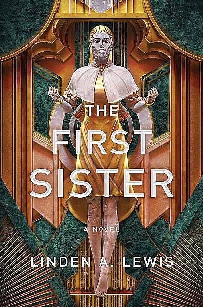 The First Sister, Linden A. Lewis