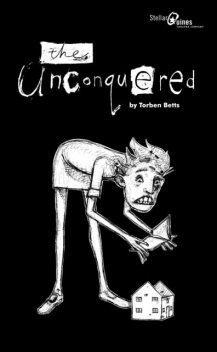 The Unconquered, Torben Betts