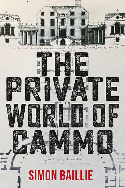 The Private World Of Cammo, Simon Baillie