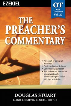 The Preacher's Commentary - Vol. 20: Ezekiel, Stuart Douglas
