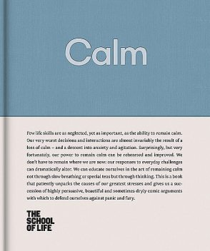Calm, The School of Life