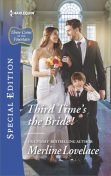 Third Time's the Bride, Merline Lovelace