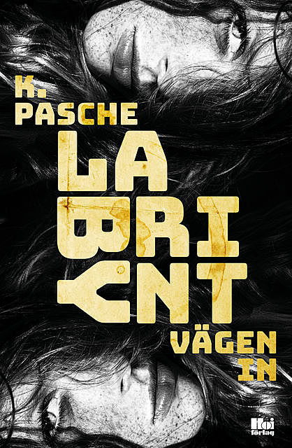 Labyrint – vägen in, Karin Pasche