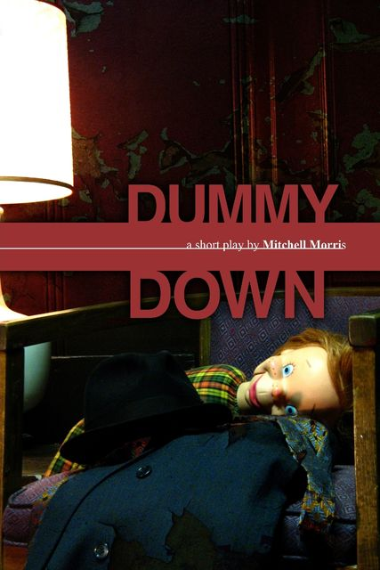Dummy Down, Mitchell Morris