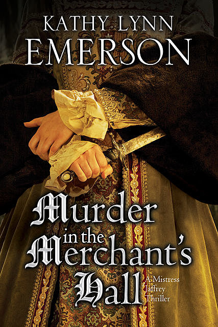 Murder in The Merchant's Hall, Kathy Lynn Emerson