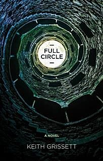 Full Circle, Keith Grissett