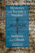 Mysteries and Secrets of Voodoo, Santeria, and Obeah,