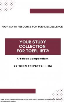 Your Study Collection for TOEFL iBT, Winn Trivette II