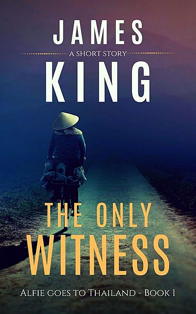 The Only Witness, James King