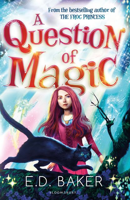 A Question of Magic, E.D.Baker