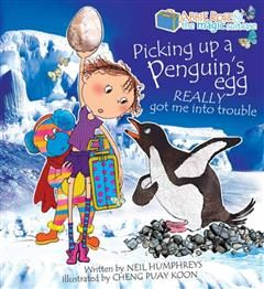 Abbie Rose and The Magic Suitcase: Picking Up A Pengins Egg Really Got Me Into trouble, Neil Humphreys