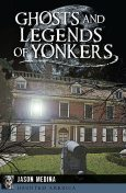 Ghosts and Legends of Yonkers, Jason Medina
