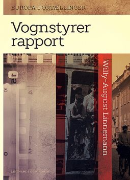 Vognstyrerrapport, Willy-August Linnemann