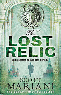 The Lost Relic (Ben Hope, Book 6), Scott Mariani