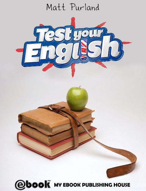 Test Your English, Matt Purland