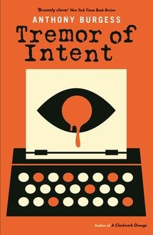 Tremor of Intent, Anthony Burgess