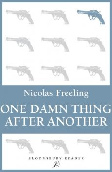 One Damn Thing After Another, Nicolas Freeling