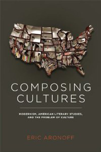 Composing Cultures, Eric Aronoff