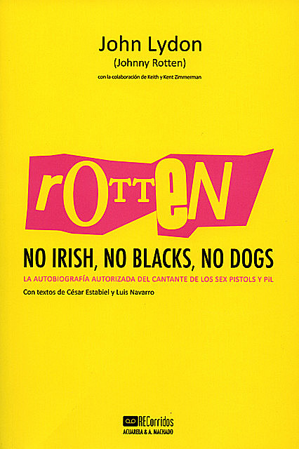 Rotten: No Irish, No Blacks, No Dogs, John Lydon