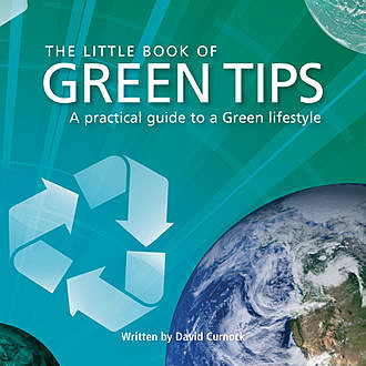 Little Book of Green Tips, David Curnock