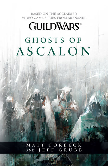 Ghosts of Ascalon, Matt Forbeck