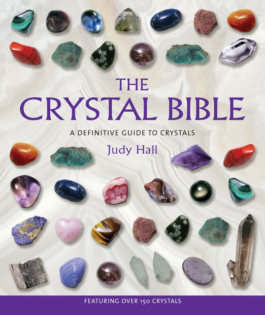 The Crystal Bible, Judy Hall