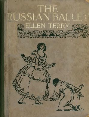 The Russian Ballet, Ellen Terry
