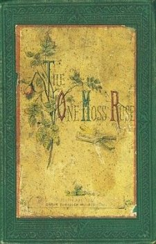 The One Moss-Rose, P.B.Power
