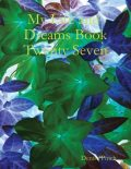 My Life and Dreams Book Twenty Seven, Denise Pinch