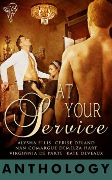At Your Service, Cerise DeLand, Nan Comargue, Virginnia DeParte