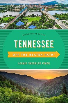Tennessee Off the Beaten Path, Jackie Sheckler Finch