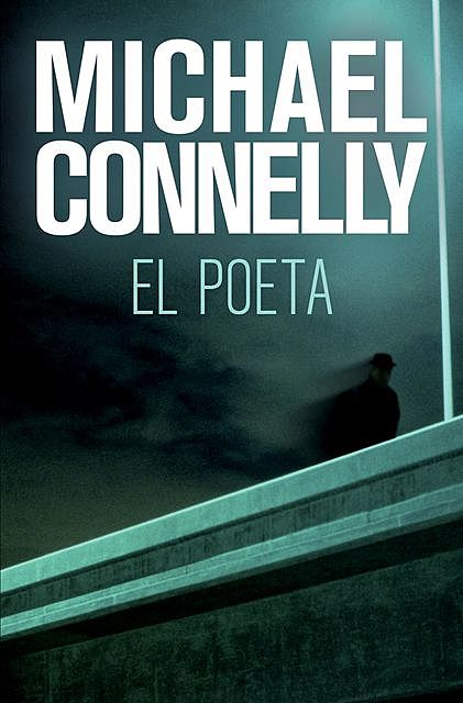 El Poeta, Michael Connelly