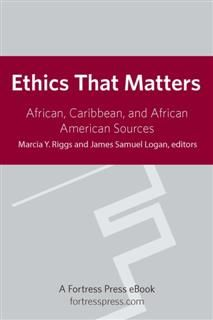 Ethics That Matter, Marcia Y. Riggs