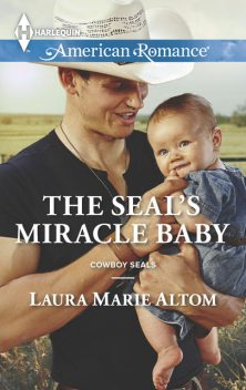 The SEAL's Miracle Baby, Laura Marie Altom