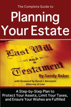The Complete Guide to Planning Your Estate, Sandy Baker