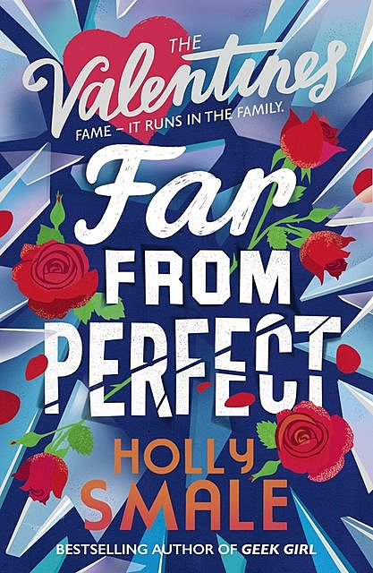 Far From Perfect, Holly Smale
