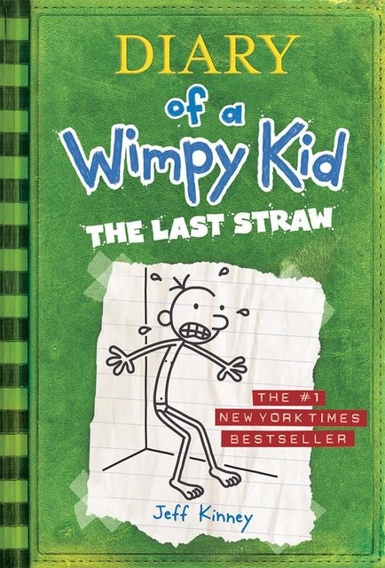 3. Diary of a Wimpy Kid – The Last Straw, Book 3, Jeff Kinney