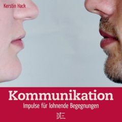 Kommunikation, Kerstin Hack