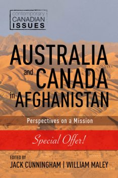 Australia and Canada in Afghanistan, Jack Cunningham, William Maley