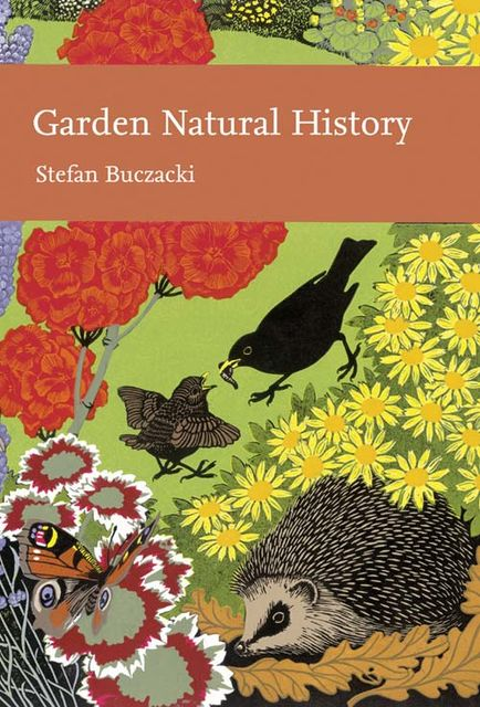 Garden Natural History (Collins New Naturalist Library, Book 102), Stefan Buczacki