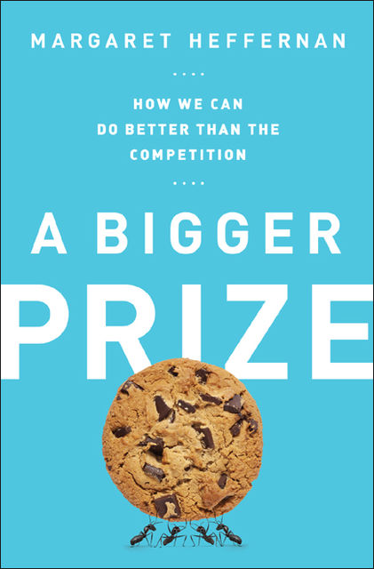 A Bigger Prize, Margaret Heffernan