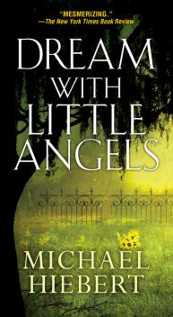 Dream With Little Angels, Michael Hiebert