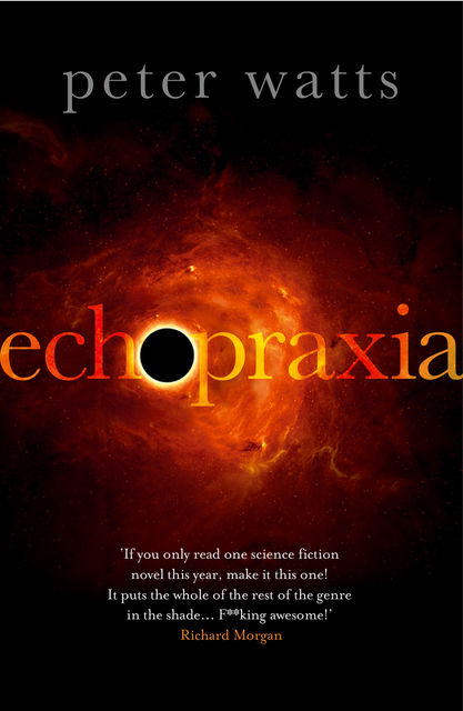 Echopraxia, Peter Watts