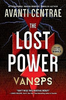The Lost Power: VanOps, Book 1, Avanti Centrae