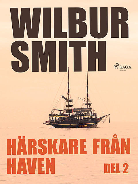 Härskare från haven del 2, Wilbur Smith
