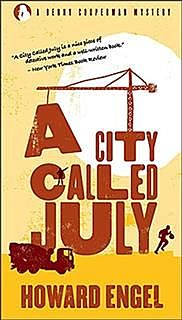 A City Called July, Howard Engel